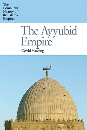 9780748640379: Ayyubid Empire the