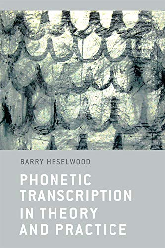9780748640737: Phonetic Transcription in Theory and Practice