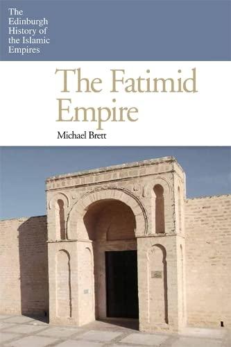 9780748640768: The Fatimid Empire