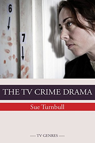 9780748640874: The TV Crime Drama (TV Genres)