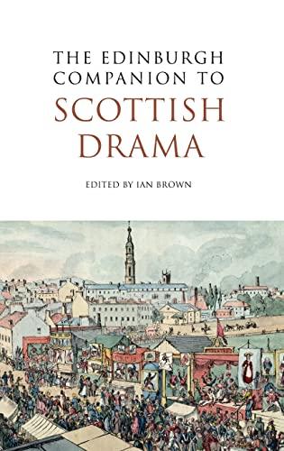 9780748641086: The Edinburgh Companion to Scottish Drama (Edinburgh Companions to Scottish Literature)