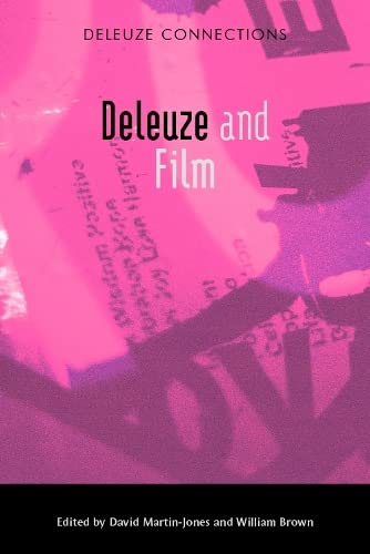 9780748641215: Deleuze and Film (Deleuze Connections)