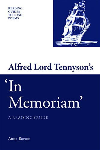 9780748641352: Alfred Lord Tennyson's 'In Memoriam': A Reading Guide (Reading Guides to Long Poems EUP)
