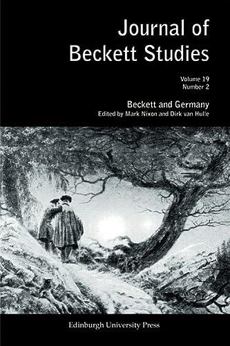 Beckett and Germany: Journal of Beckett Studies Volume 19 Number 2 - Mark Nixon