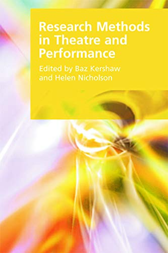 9780748641581: Research Methods in Theatre and Performance (Research Methods for the Arts and Humanities)