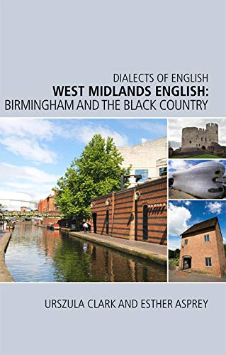 9780748641697: West Midlands English: Birmingham and the Black Country (Dialects of English)