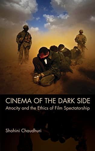 9780748642632: Cinema of the Dark Side: Atrocity and the Ethics of Film Spectatorship