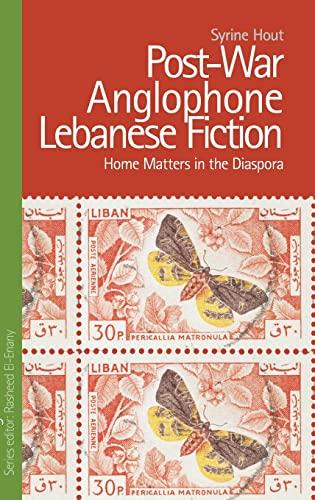 9780748643424: Post-War Anglophone Lebanese Fiction (Edinburgh Studies in Modern Arabic Literature)