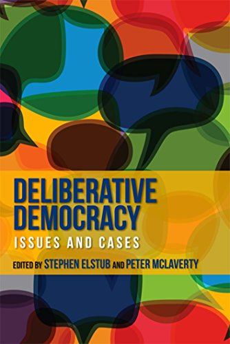 9780748643493: Deliberative Democracy: Issues and Cases
