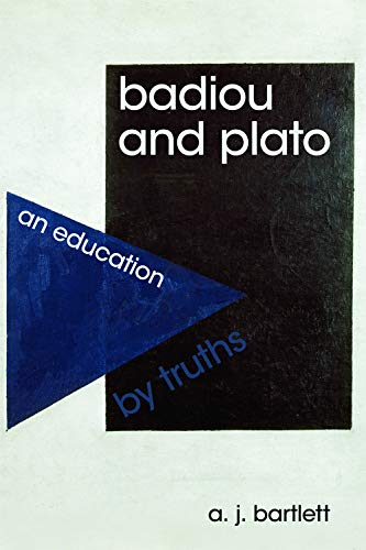 9780748643752: Badiou and Plato: An Education by Truths