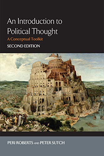 9780748643998: An Introduction to Political Thought, second edition: An Introduction to Political Thought: A Conceptual Toolkit