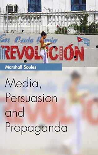 9780748644155: Media, Persuasion and Propaganda