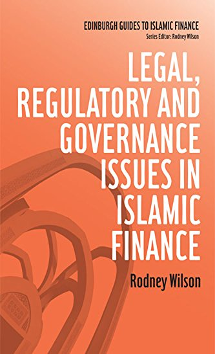 9780748645053: Legal, Regulatory and Governance Issues in Islamic Finance (Edinburgh Guides to Islamic Finance)