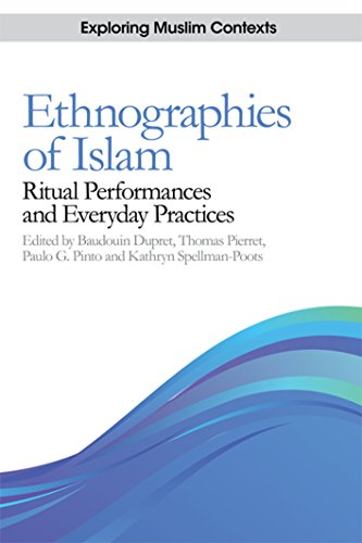 9780748645503: Ethnographies of Islam: Ritual Performances and Everyday Practices (Exploring Muslim Contexts EUP)