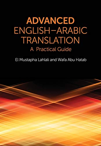 9780748645831: Advanced English-Arabic Translation: A Practical Guide