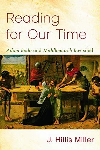 9780748646692: Reading for Our Time: 'Adam Bede' and 'Middlemarch' Revisited