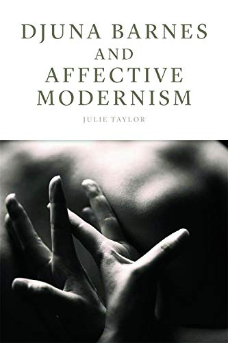 9780748646753: Djuna Barnes and Affective Modernism