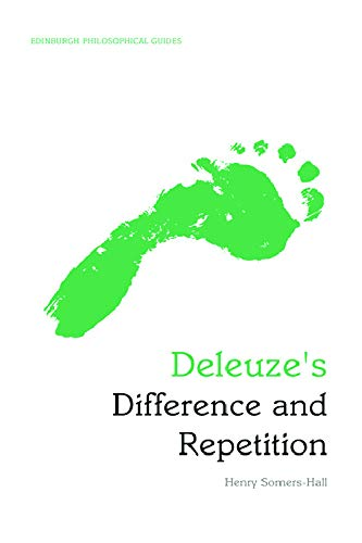 9780748646784: Deleuze's Difference and Repetition: Deleuze's Difference and Repetition: An Edinburgh Philosophical Guide (Edinburgh Philosophical Guides)