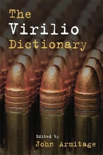 The Virilio Dictionary: Edinburgh University Press