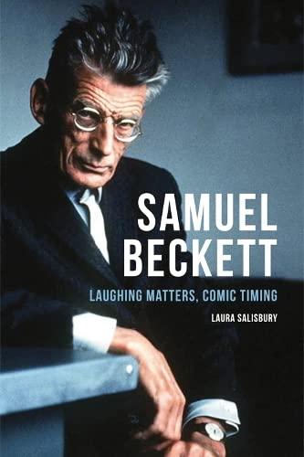 9780748647484: Samuel Beckett: Laughing Matters, Comic Timing