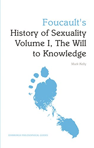 9780748648894: Foucault's 'History of Sexuality Volume I, The Will to Knowledge': An Edinburgh Philosophical Guide (Edinburgh Philosophical Guides)