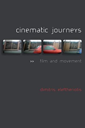 9780748649389: Cinematic Journeys: Film and Movement