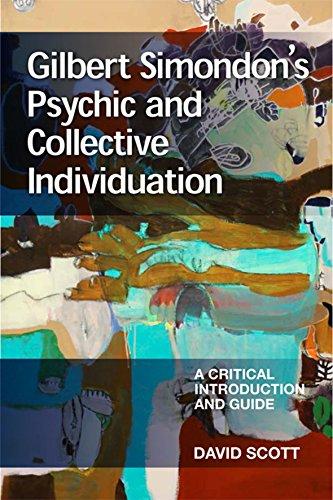 9780748654499: Gilbert Simondon's Psychic and Collective Individuation