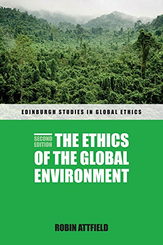 9780748654819: The Ethics of the Global Environment (Edinburgh Studies in Global Ethics EUP)