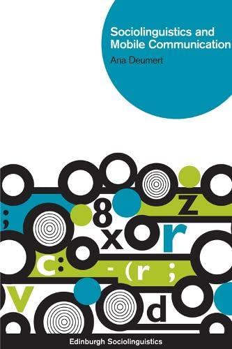 9780748655731: Sociolinguistics and Mobile Communication (Edinburgh Sociolinguistics EUP)