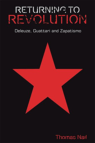 9780748655861: Returning to Revolution: Deleuze, Guattari and Zapatismo (Plateaus - New Directions in Deleuze Studies)