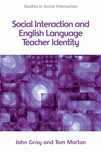 9780748656110: Social Interaction and English Language Teacher Identity (Studies in Social Interaction)