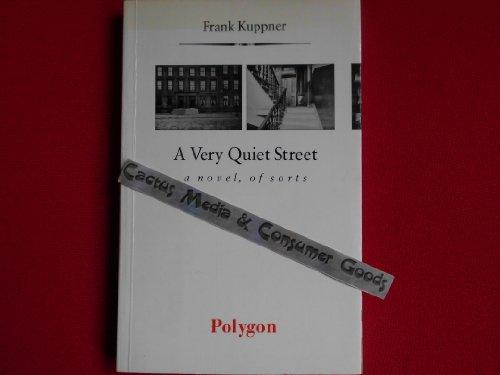 9780748660049: A Very Quiet Street (Polygon Sigma)