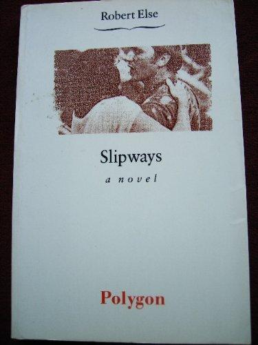 9780748660148: Slipways