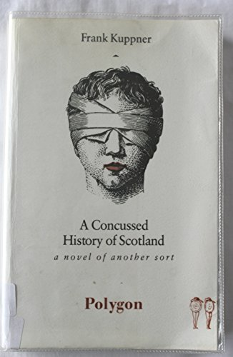 9780748660599: A Concussed History of Scotland (Polygons Sigma Series)