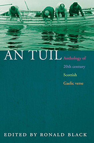 9780748662197: An Tuil - the Flood: Anthology of 20th Century Scottish Gaelic Verse