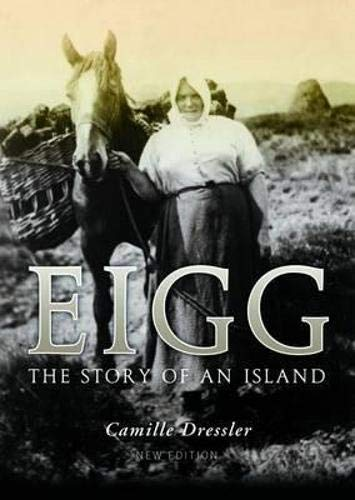 Eigg: the Story of An Island: Dressler