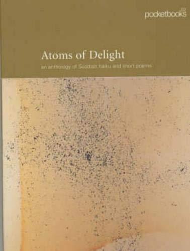 9780748662753: Atoms of Delight (Pocketbooks, 02)