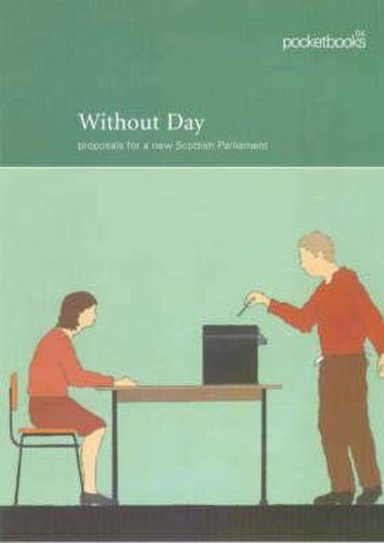 9780748662777: Without Day (Pocketbooks)