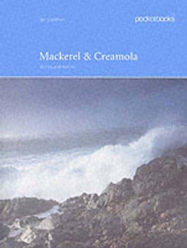 Mackerel and Creamola (Pocketbooks (Series), 11.): Ian Stephen
