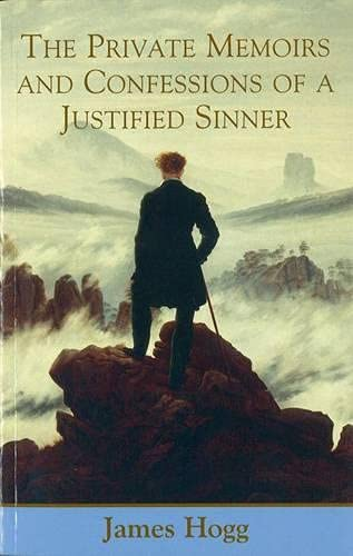 9780748663156: The Private Memoirs and Confessions of a Justified Sinner: Written by Himself, With a Detail of Curious Traditionary Facts and Other Evidence by the Editor