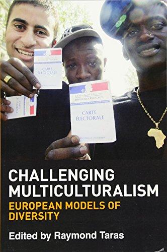 9780748664580: Challenging Multiculturalism: European Models of Diversity