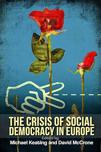9780748665822: The Crisis of Social Democracy in Europe