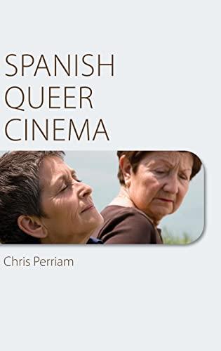 9780748665860: Spanish Queer Cinema