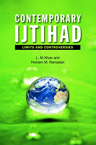 9780748668564: Contemporary Ijtihad: Limits and Controversies