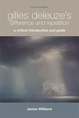 9780748668809: Gilles Deleuze's Difference and Repetition: Gilles Deleuze's Difference and Repetition: A Critical Introduction and Guide