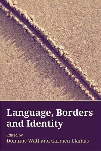 9780748669769: Language, Borders and Identity