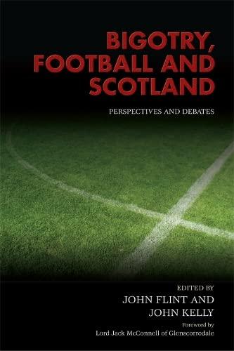 9780748670369: Bigotry, Football and Scotland