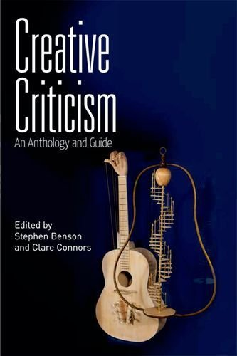 9780748674343: Creative Criticism: An Anthology and Guide