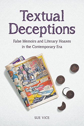 9780748675555: Textual Deceptions: False Memoirs and Literary Hoaxes in the Contemporary Era