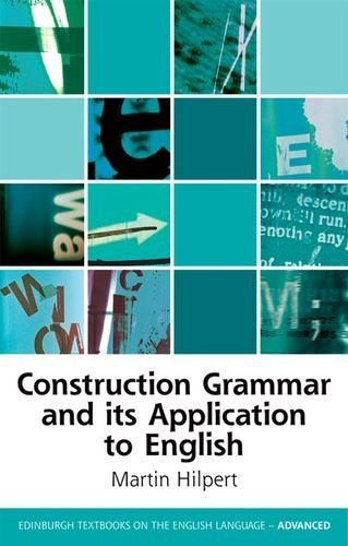 9780748675869: Construction Grammar and its Application to English (Edinburgh Textbooks on the English Language - Advanced)